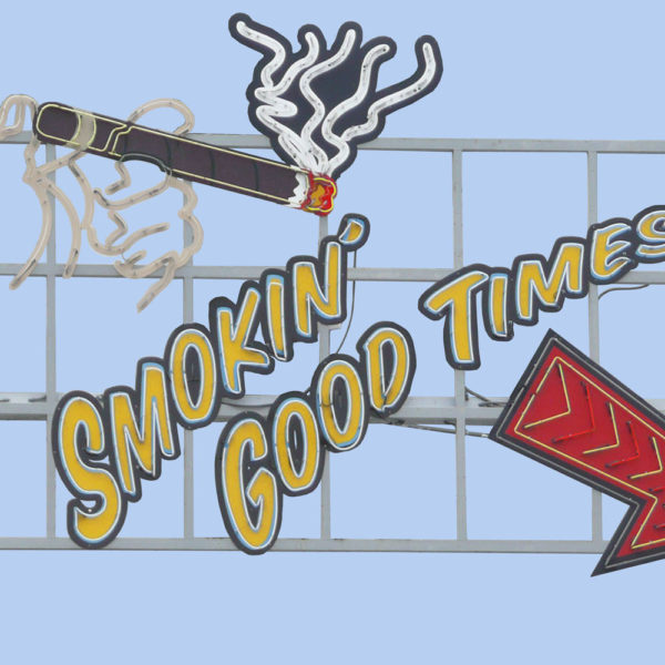 Smokin Good Times